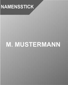 NAMENSTICK M. MUSTERMANN